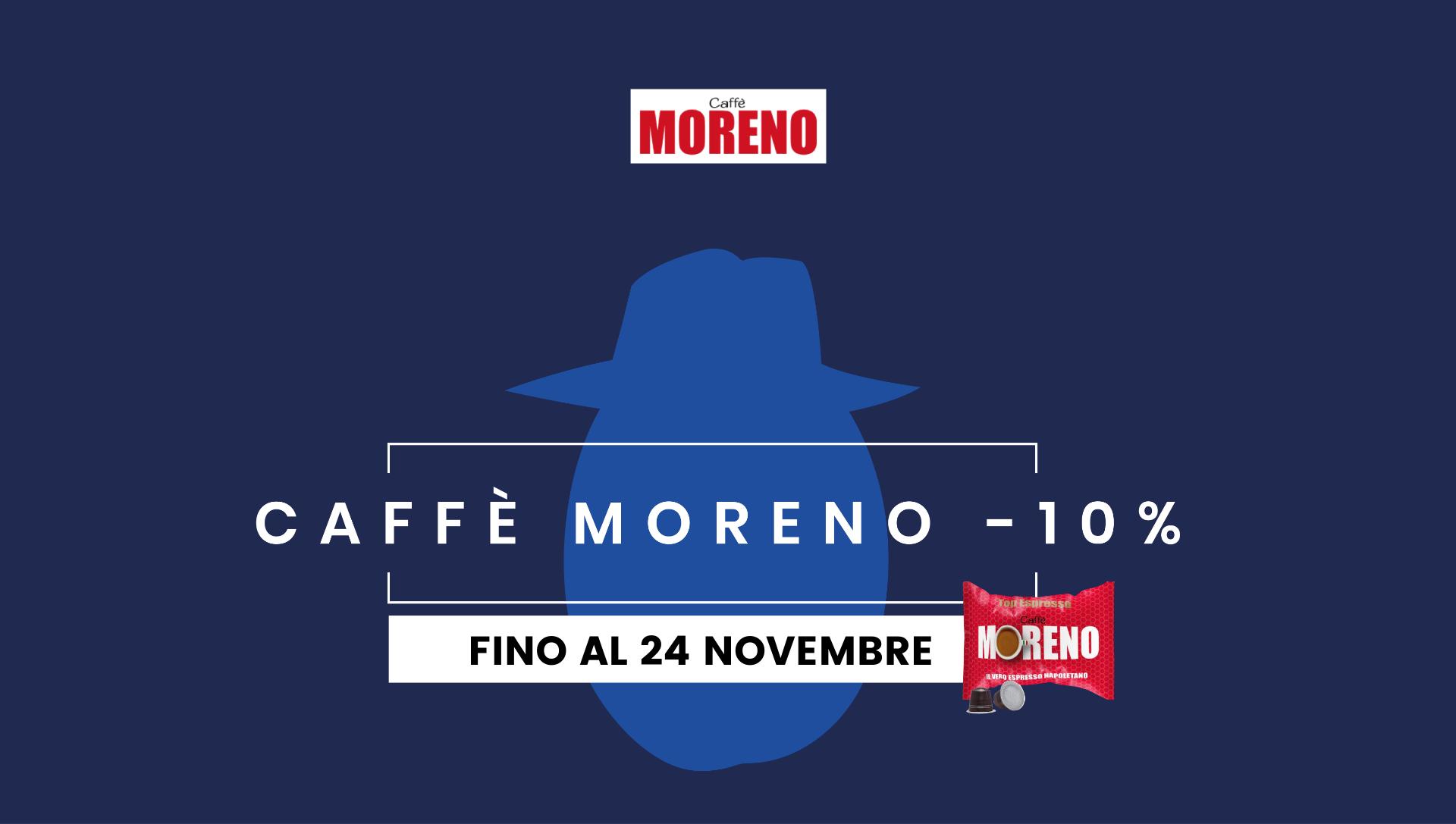 Moreno Caffè -10%